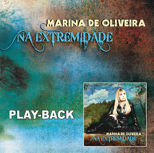 Na Extremidade - Playback von Marina de Oliveira