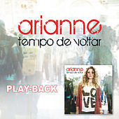 Tempo de Voltar - Playback by Arianne