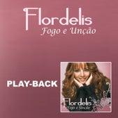 Fogo e Unção - Playback de Flordelis