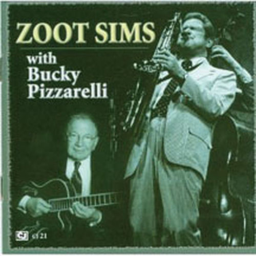 Zoot Sims With Bucky Pizzarelli by Zoot Sims