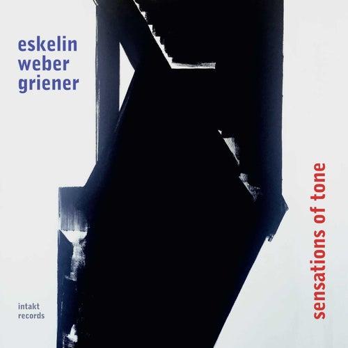 Sensations of Tone by Ellery Eskelin