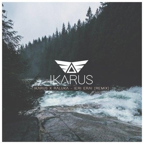 Ieri Erai (Remix) by Ikarus