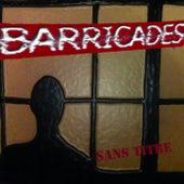 Sans titre de Barricades