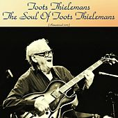 The Soul of Toots Thielemans (Remastered 2017) de Toots Thielemans