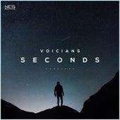Seconds by Voicians