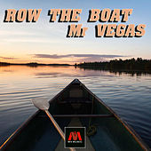 Row The Boat - Single by Mr. Vegas