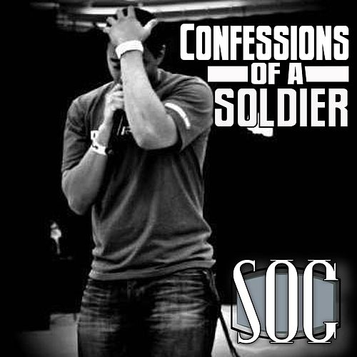 Confessions of a Soldier by S.O.C.
