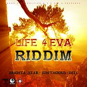 Life 4 Eva Riddim von Various Artists