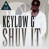 Shuv It by Keylow-G