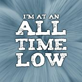 Im At An All Time Low by John Jones