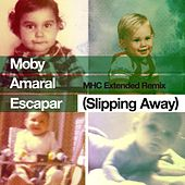 Escapar (Slipping Away) [feat. Amaral] (MHC Extended Remix) de Moby