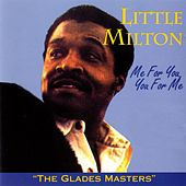 Me For You, You For Me von Little Milton
