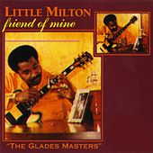 Friend Of Mine de Little Milton