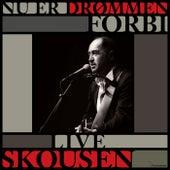 Nu Er Drømmen Forbi - Live Skousen by Niels Skousen