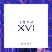 Sixteen de Seth XVI