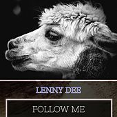 Follow Me by Lenny Dee
