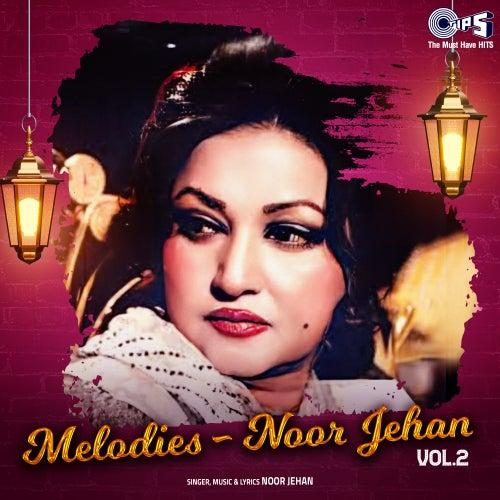 Melodies by Noor Jehan