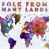 Folk From Many Lands by Various Artists
