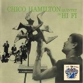 Chico Hamilton Quintet in Hi-Fi by Chico Hamilton