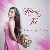 Huong Toc by Huong Tram