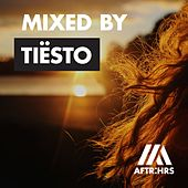 AFTR:HRS - Mixed By Tiësto de Various Artists