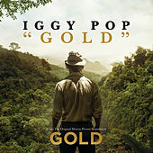 Gold by Iggy Pop