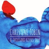 A Thousand Kisses Deep by Christine Tobin