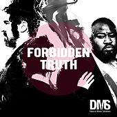 Forbidden Truth Soundtrack (Music from the Original TV Series) by Various Artists
