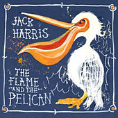 The Flame and the Pelican de Jack Harris