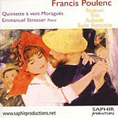 Sextuor, Trio, Aubade, Suite Française by Emmanuel Strosser