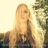 The Highway by Holly Williams