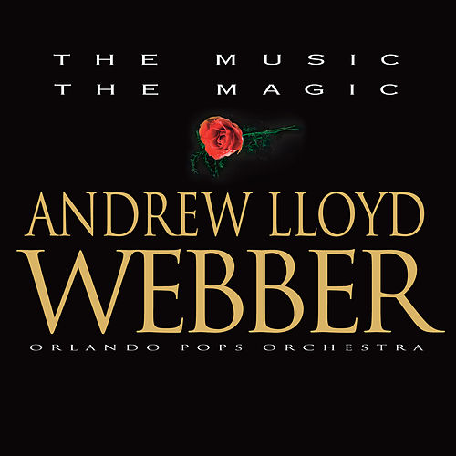 The Music, The Magic by Andrew Lloyd Webber