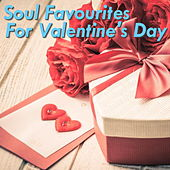 Soul Favourites For Valentine's Day by Various Artists
