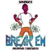 Break'em by Savages