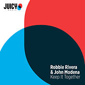 Keep It Together by Robbie Rivera