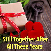 Still Together After All These Years de Various Artists