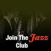 Join The Jazz Club de Various Artists