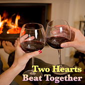 Two Hearts Beat Together von Various Artists