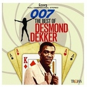 007: The Best of Desmond Dekker by Desmond Dekker