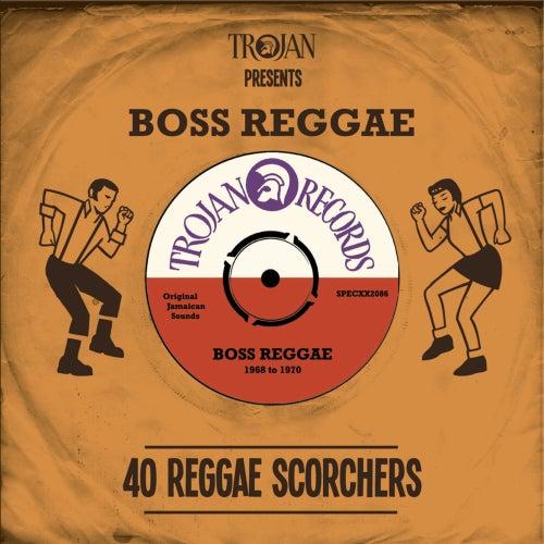 Trojan Presents: Boss Reggae by Various Artists