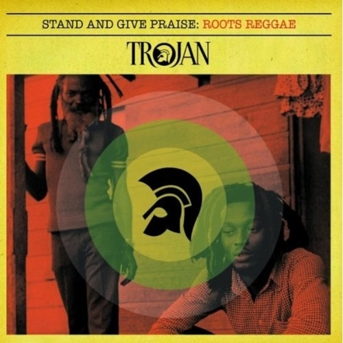 Stand and Give Praise: Roots Reggae by Various Artists