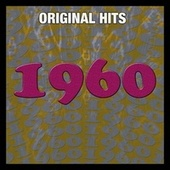 Original Hits: 1960 by Various Artists