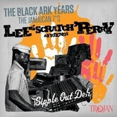 Lee ''Scratch'' Perry & Friends - The Black Ark Years (The Jamaican 7