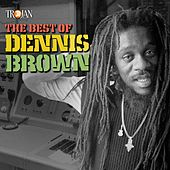 The Best of Dennis Brown by Dennis Brown