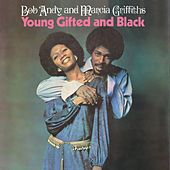 Young, Gifted & Black by Bob and Marcia