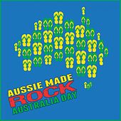 Aussie Made Rock: Australia Day by Various Artists