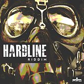 Hard Line Riddim by Various Artists