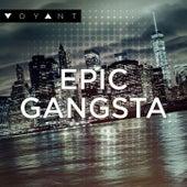 Epic Gangsta by Tom Hedden
