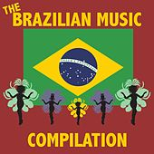 The Brazilian Music Compilation by Various Artists