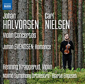 Halvorsen, Nielsen & Svendson: Music for Violin & Orchestra von Henning Kraggerud